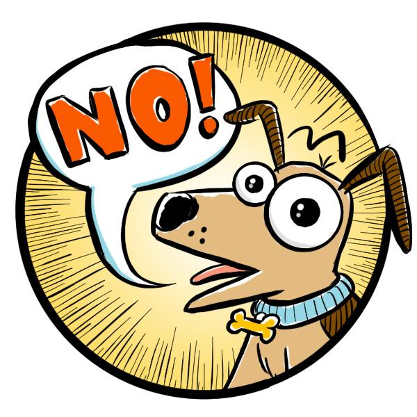 Dog Says No